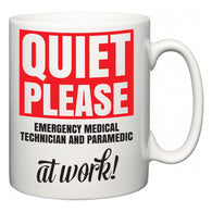 Quiet Please Emergency Medical Technician and Paramedic at Work  Mug