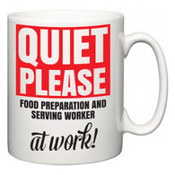 Quiet Please Food Preparation and Serving Worker at Work  Mug