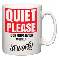 Quiet Please Food Preparation Worker at Work  Mug