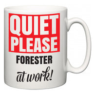 Quiet Please Forester at Work  Mug