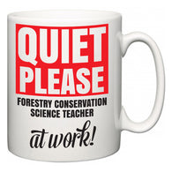 Quiet Please Forestry Conservation Science Teacher at Work  Mug