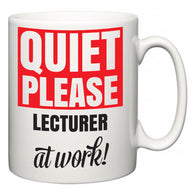 Quiet Please Lecturer at Work  Mug