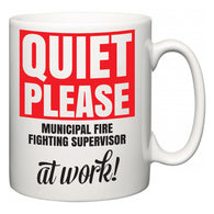 Quiet Please Municipal Fire Fighting Supervisor at Work  Mug