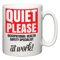 Quiet Please Occupational Health Safety Specialist at Work  Mug