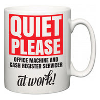Quiet Please Office Machine and Cash Register Servicer at Work  Mug