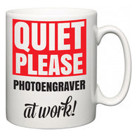 Quiet Please Photoengraver at Work  Mug