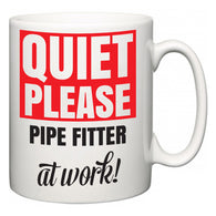 Quiet Please Pipe Fitter at Work  Mug