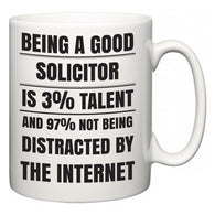Being a good Solicitor is 3% talent and 97% not being distracted by the internet  Mug