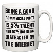 Being a good Commercial Pilot is 3% talent and 97% not being distracted by the internet  Mug