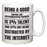 Being a good Control and instrumentation engineer is 3% talent and 97% not being distracted by the internet  Mug