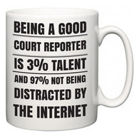 Being a good Court Reporter is 3% talent and 97% not being distracted by the internet  Mug