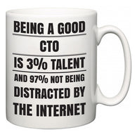Being a good CTO is 3% talent and 97% not being distracted by the internet  Mug