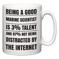 Being a good Marine scientist is 3% talent and 97% not being distracted by the internet  Mug