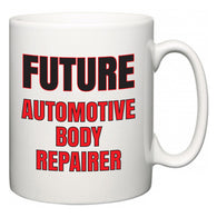 Future Automotive Body Repairer  Mug