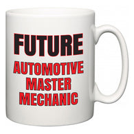 Future Automotive Master Mechanic  Mug