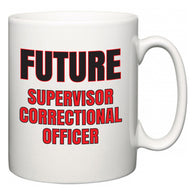 Future Supervisor Correctional Officer  Mug