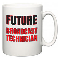 Future Broadcast Technician  Mug