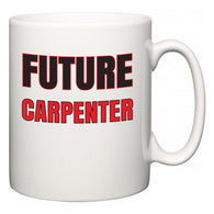 Future Carpenter  Mug