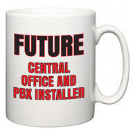 Future Central Office and PBX Installer  Mug
