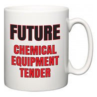 Future Chemical Equipment Tender  Mug