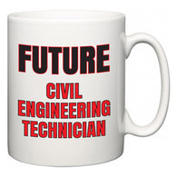 Future Civil Engineering Technician  Mug