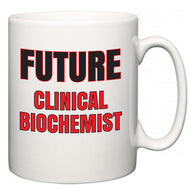 Future Clinical biochemist  Mug