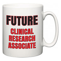 Future Clinical research associate  Mug