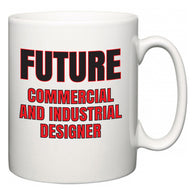 Future Commercial and Industrial Designer  Mug
