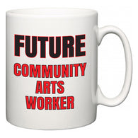 Future Community arts worker  Mug