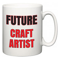 Future Craft Artist  Mug