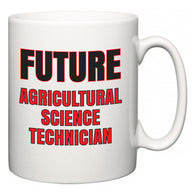 Future Agricultural Science Technician  Mug