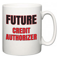 Future Credit Authorizer  Mug