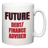 Future Debt/finance adviser  Mug