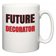 Future Decorator  Mug
