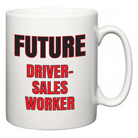 Future Driver-Sales Worker  Mug