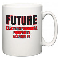 Future Electromechanical Equipment Assembler  Mug