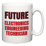 Future Electronics Engineering Technician  Mug
