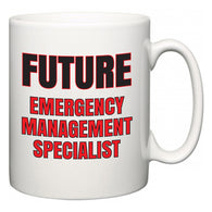 Future Emergency Management Specialist  Mug