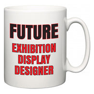 Future Exhibition display designer  Mug
