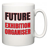 Future Exhibition organiser  Mug