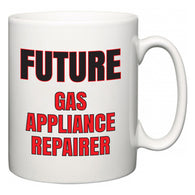 Future Gas Appliance Repairer  Mug