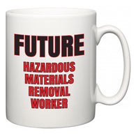 Future Hazardous Materials Removal Worker  Mug