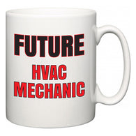 Future HVAC Mechanic  Mug