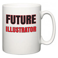 Future Illustrator  Mug