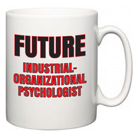 Future Industrial-Organizational Psychologist  Mug