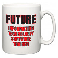 Future Information technology/software trainer  Mug