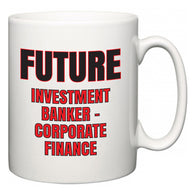 Future Investment banker - corporate finance  Mug