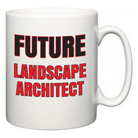Future Landscape Architect  Mug