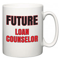 Future Loan Counselor  Mug