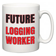 Future Logging Worker  Mug